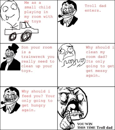 Dad Comic Meme - you win this time troll dad you win this time know