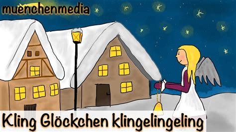 weihnachtslieder deutsch kling gloeckchen klingelingeling youtube