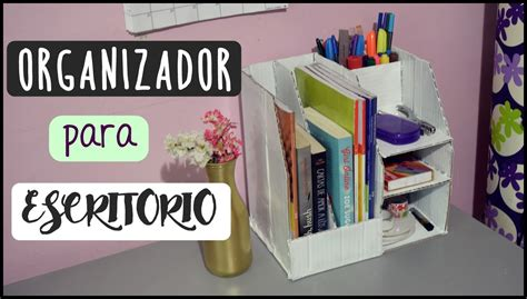 organizadores para escritorio diy organizador para escritorio
