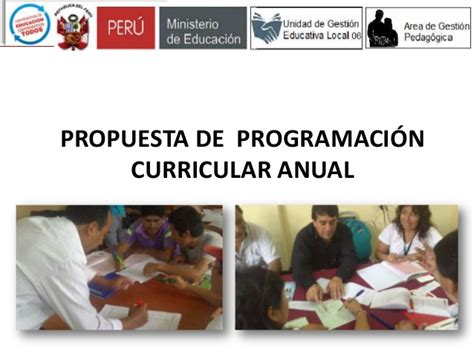 programacion curricular anual minedu 2016 ppt ppt propuesta de programaci 243 n curricular anual ugel 06 2014