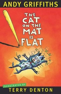 booktopia the cat on the mat is flat by andy griffiths