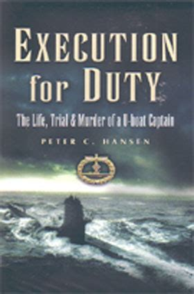 boats execution execution for duty the life trial and murder of a u boat