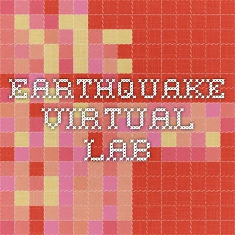 earthquake virtual lab 61 best 6th earthquakes images on pinterest teaching