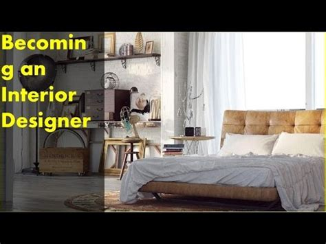 becoming an interior designer becoming an interior designer youtube