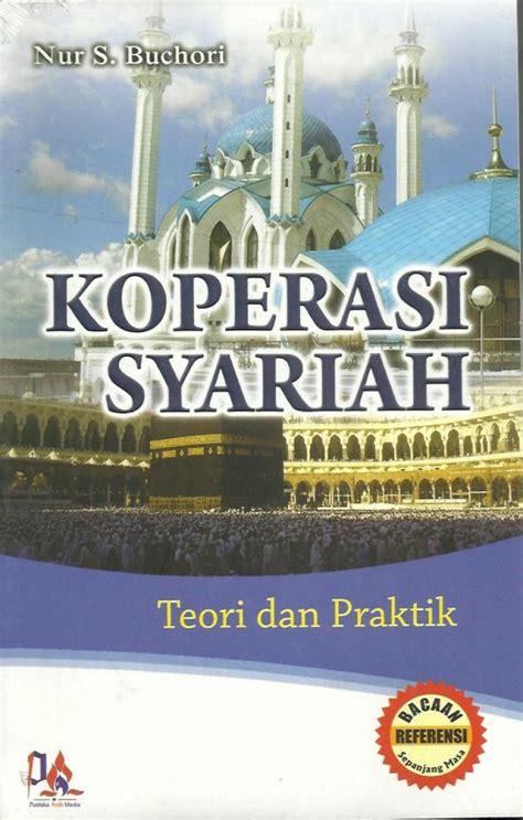 Jurnalistik Teori Dan Praktik By Hikmat koperasi syariah teori dan praktik 187 187 toko buku islam jual buku islam toko buku