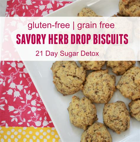 Gluten Detox Time by Gluten Free Savory Herb Drop Biscuits So Chic