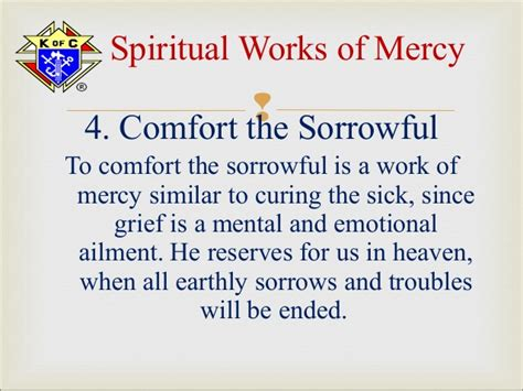 comfort the sorrowful 04 mar 2013 spiritual corporal works of mercy