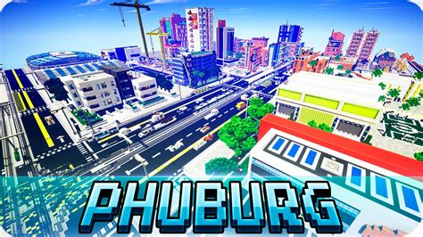 minecraft world map city homes minecraft modern phuburg city map cinematic
