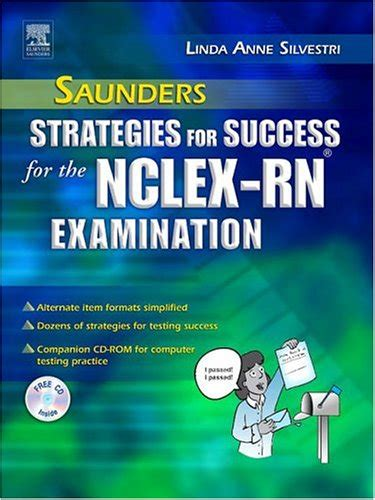 saunders 2018 2019 strategies for test success passing nursing school and the nclex 5e saunders strategies for success for the nclex examination saunders strategies for success for the nclex rn