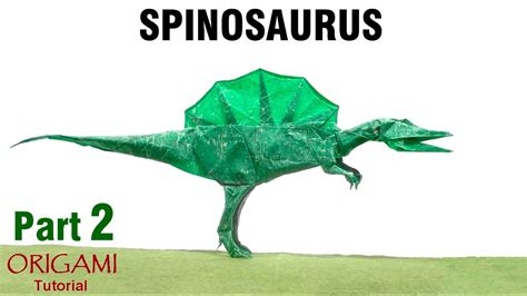 Spinosaurus Origami - origami spinosaurus tutorial shuki kato part 2 dinosaur