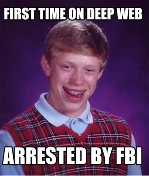 Website With Memes - meme creator first time on deep web arrested by fbi meme