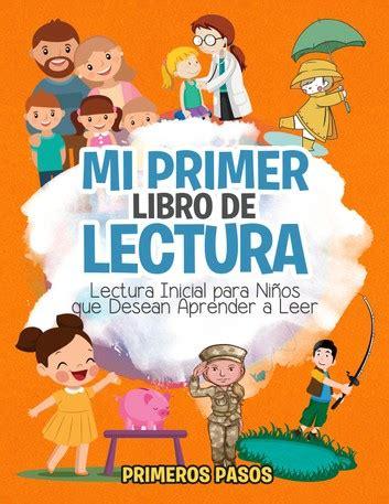 mi primer libro de lectura lectura inicial para ni 241 os que desean aprender a leer ebook by