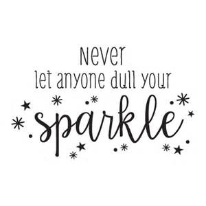 Football Stickers For Walls never let anyone dull your sparkle wall quotes decal