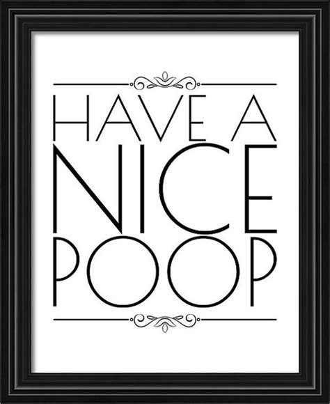 funny bathroom commercial funny bathroom signs have a nice poop funny wall art for the home pinterest