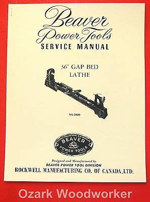 Beaver Rockwell 36 Amp Gap Bed Wood Lathe Wl 3400 Parts Owner