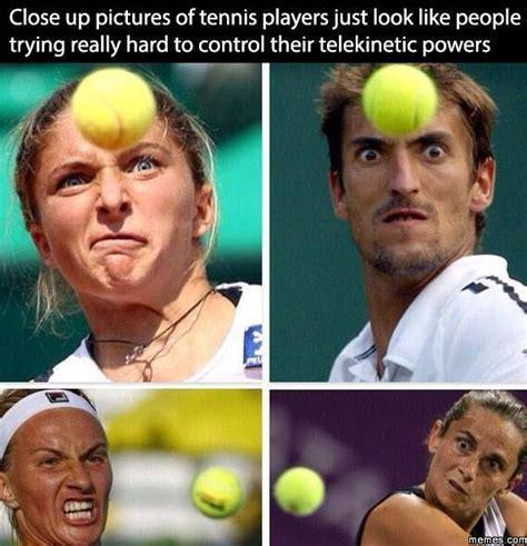 Tenis Meme - tennis telekinetic powers memes com