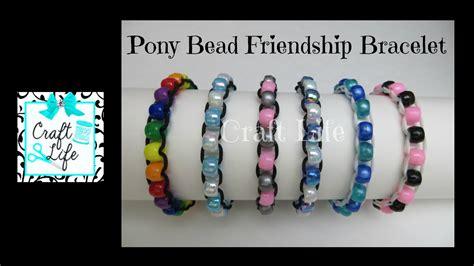 Craft Life ~ Pony Bead Friendship Bracelet Tutorial   YouTube