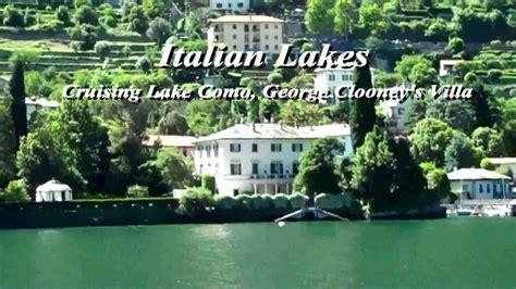 Francois Toulour italian lakes lake como george clooney s villa ahi