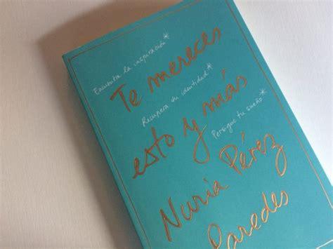 libro te mereces esto y lecturas para este verano 5 recomendaciones de libros para ir la piscina