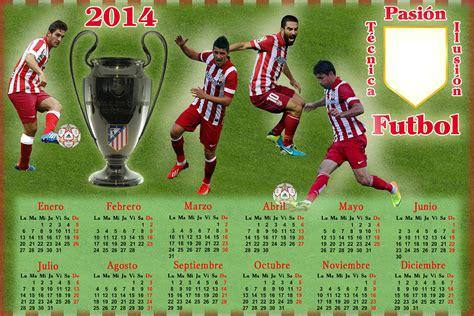 Calendario Atletico De Madrid Calendarios Para El 2014 Futbol Espa 241 A Png