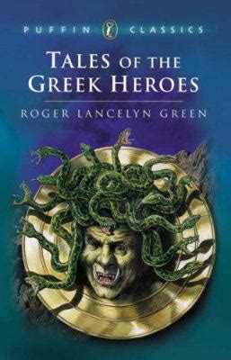 tales of the greek heroes by roger lancelyn green alan langford reviews description more