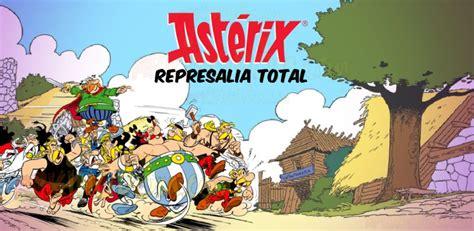 asterix spanish asterix en 8434568284 copia de seguridad descargar ast 233 rix represalia total premium v1 91 apk espa 241 ol