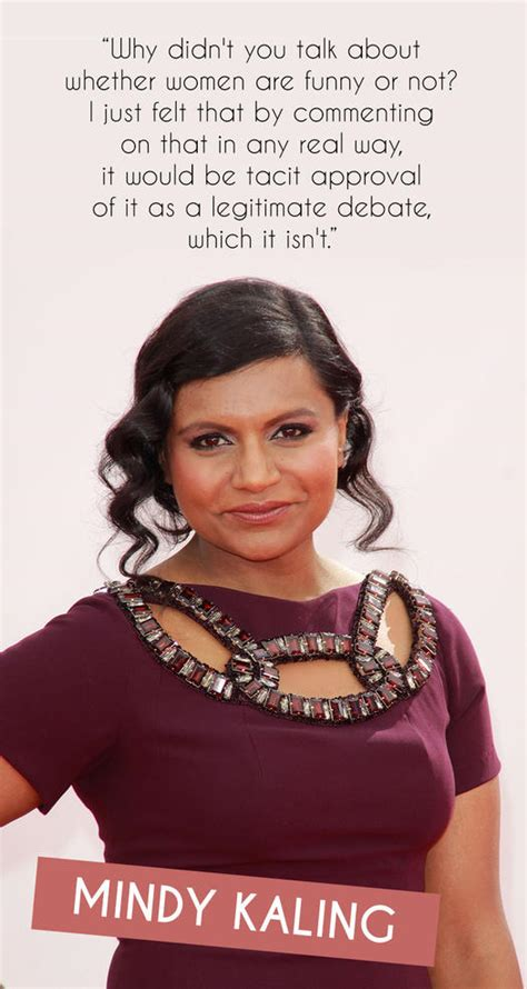 mindy kaling feminist quotes girl power quotes from funny women more