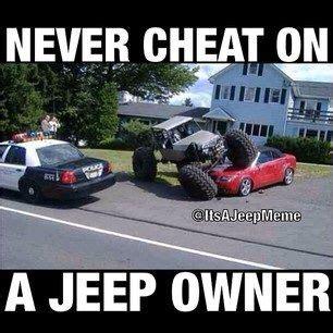 jeep memes page 2 jeep wrangler forum jeeps