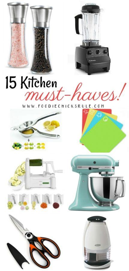 Food Must Haves In Kitchen 15 Kitchen Must Haves Foodie Rule
