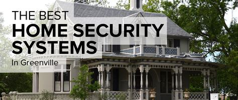 home security systems greenville sc 28 images home