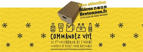 Calendrier De L Avent Biere 2015 Calendrier De L Avent Des Bi 232 Res Bretonnes Avec Penn Ar Box