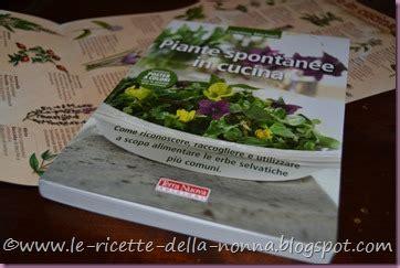 piante spontanee in cucina le ricette della nonna piante spontanee in cucina