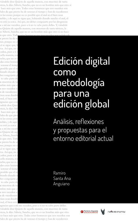 Edición digital como metodología para una edición global