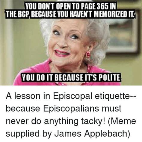 Episcopal Memes - episcopal memes 28 images 25 best memes about