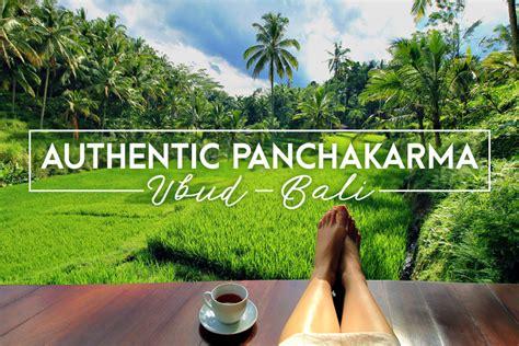 Panchakarma Detox Bali by Review Oneworld Ayurveda An Authentic Panchakarma