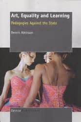 Art Equality And Learning Pedagogies Against The State