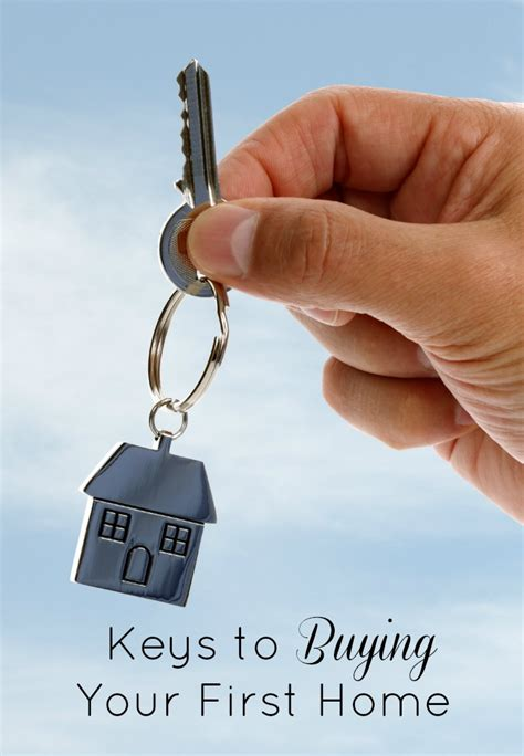 keys to buying a house keys to buying your first home how was your day
