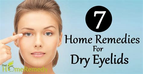 7 effective home remedies for eyelids find home