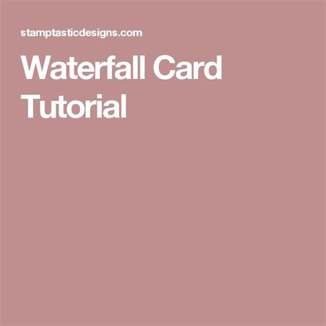 Waterfall Card Template Free by 1000 Ideas About Waterfall Cards On Tri Fold