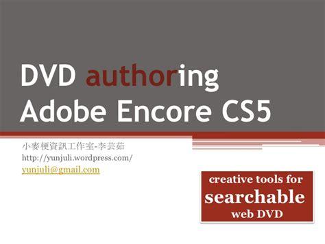 Adobe Encore Cs5 Tutorial adobe encore cs5 creating tools for searchable web dvd