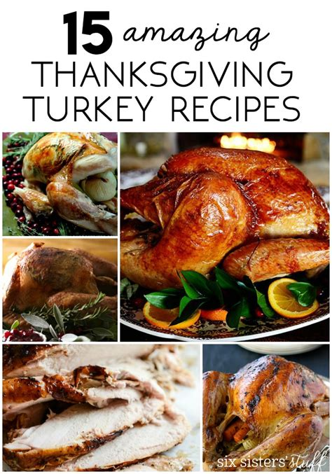 15 delicious thanksgiving turkey recipes six sisters stuff