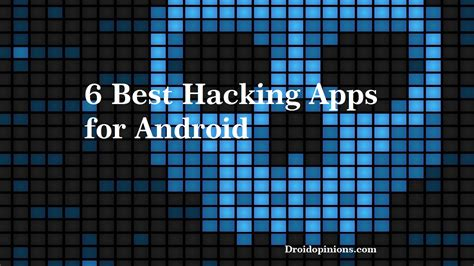 hacking apps for android 6 best hacking apps for android devices 2016 droidopinions