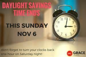 daylight savings time ends grace fellowship church