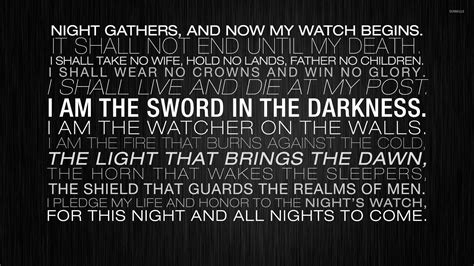 game of thrones night s watch wallpaper the night s watch oath wallpaper tv show wallpapers 31606