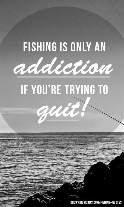 fishing quotes great fishing quotes quotesgram