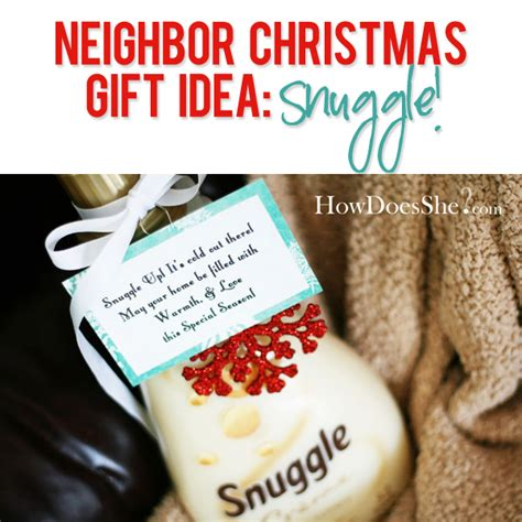3 neighbor christmas gift idea snuggle