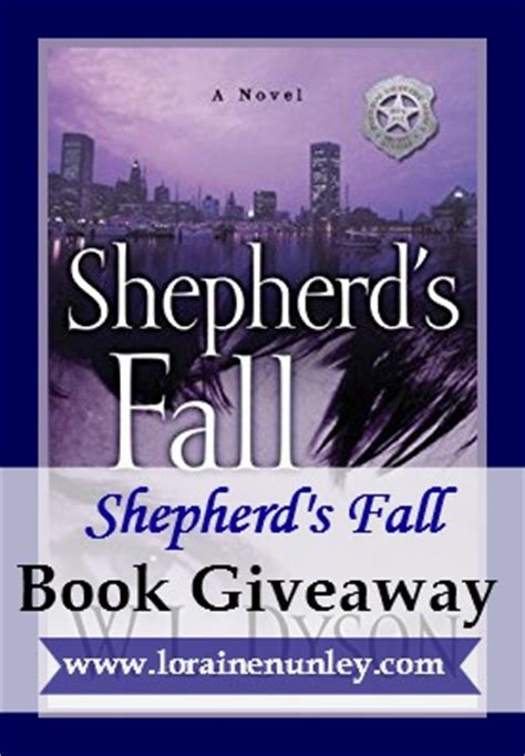 a shepherd s books book giveaway shepherd s fall by w l dyson loraine d