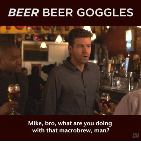 Beer Goggles Meme - funny beer goggles memes of 2016 on sizzle beer