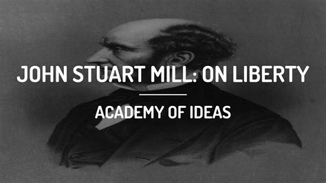 on liberty by john stuart mill the project gutenberg john stuart mill on liberty youtube