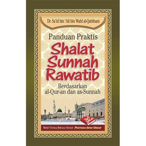 panduan praktis aqiqah pustaka ibnu umar riniaga buku panduan praktis shalat sunnah rawatib berdasarkan al